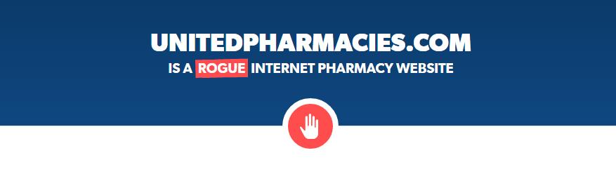 Unitedpharmacies.com Is a Rogue Internet Pharmacy