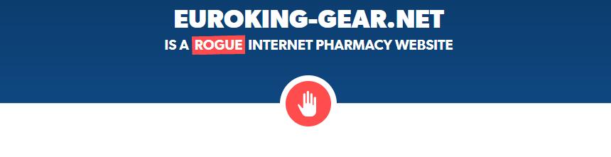 Euroking-gear.net is a Rogue Internet Pharmacy Website